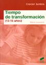 Tiempo de transformaci�n (12-15 a�os)