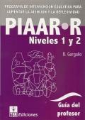 PIAAR-R, programa de intervenci�n para aumentar la atenci�n y la reflexividad ( niveles 1 y 2 ).