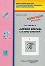 M�todo gestual lectoescritura. Lecturas - 3. Educaci�n infantil, 1� ciclo educaci�n primaria, educaci�n especial.