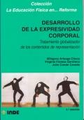 Desarrollo de la expresividad corporal. Tratamiento globalizador de los contenidos de representación.