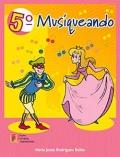 Musiqueando 5º Primaria. Material didáctico para el alumno - Libro de texto
