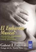 El embarazo musical. Estimulaci�n, comunicaci�n y v�nculo prenatal a trav�s de la m�sica.