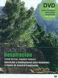 T�cnicas de respiraci�n. Ejercicios y meditaciones para relajarnos a traves de nuestra respiraci�n. (DVD)