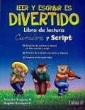 Leer y escribir es divertido. Libro de lectura. Cursiva y script.