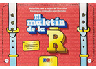 El malet�n de la R. Materiales para la mejora de los errores fonol�gicos originados por el rotacismo