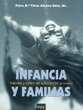 Infancia y familias. Valores y estilo de educaci�n ( 6-14 a�os ).