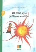 El niño que pellizcaba al Sol. Colección: cuentos para crecer felices 9.