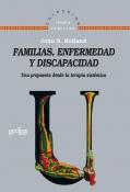 Familias, enfermedad y discapacidad.Una propuesta desde la terapia sist�mica