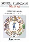 Las lenguas y la educaci�n para la paz. Linguapax II - XIII seminario sobre educaci�n y lenguas.