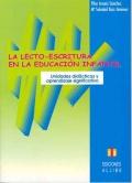 La lecto-escritura en la educaci�n infantil. Unidades did�cticas y aprendizaje significativo.