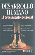 Desarrollo humano. El crecimiento personal.