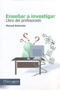 Ense�ar a investigar. Libro del profesorado.