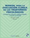 Manual para la evaluaci�n cl�nica de los trastornos psicol�gicos. Estrategias de evaluaci�n, problemas infantiles y trastornos de ansiedad