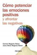 C�mo potenciar las emociones positivas y afrontar las negativas.