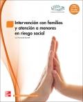 Intervencion con familias y atencion a menores en riesgo social. Grado superior. Educaci�n infantil. LOE