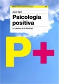 Psicologa positiva. La ciencia de la felicidad.
