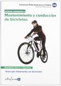 Mantenimiento y conducci�n de bicicletas. Gu�a por itinerarios en bicicleta. Actividades f�sicas y deportivas. M�dulo formativo II.