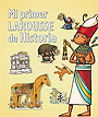 Mi primer Larousse de Historia.