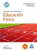 Educaci�n f�sica. Programaci�n did�ctica. Cuerpo de maestros.