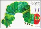 La pequeña oruga glotona (cartoné)