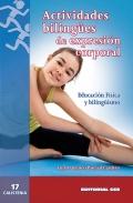 Actividades bilingües de expresión corporal. Educación física y bilingüismo