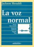 La voz normal.