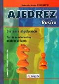 Ajedrez b�sico. Sistema algebraico. de los movimientos b�sicos al Mate.