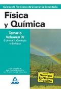 F�sica y Qu�mica. Temario. Volumen IV. Qu�mica II y Geolog�a y Biolog�a. Cuerpo de Profesores de Ense�anza Secundaria.