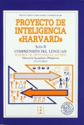 Proyecto de inteligencia Harvard. Serie II. Comprensi�n del lenguaje. Material de apoyo para el alumno E.S.O ( 12 - 16 a�os ).