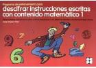 Programa de entrenamiento para descifrar instrucciones escritas con contenido matem�tico - 1 Especialmente indicado para ni�os impulsivos o con d�ficit de atenci�n con hiperactividad (TDAH).