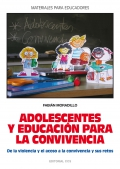Adolescentes y Educación para la convivencia. De la violencia y el acoso a la convivencia y sus retos.