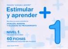 Colecci�n Estimular y aprender + Nivel 1. M�s fichas con nuevos contenidos de Atenci�n, Memoria y Velocidad de procesamiento. 60 fichas