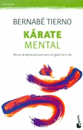 K�rate mental. Manual de defensa personal contra los golpes de la vida.