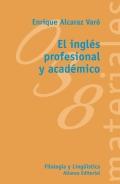 El inglés profesional y académico.
