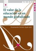 El valor de la educaci�n en un mundo globalizado.
