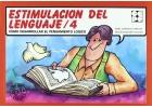 Estimulación del lenguaje 4. Cómo desarrollar el pensamiento lógico