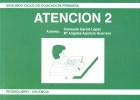 Atención 2. Segundo ciclo de educación primaria.