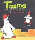 Tasma el fantasma. El hada colorines. 