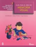 Guía para el área de memoria visual 7. Ayudemos a nuestros niños en sus dificultades escolares.