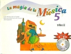 La magia de la msica 5. Incluye CD.