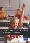 Motivaci�n en contextos educativos. Teor�a, investigaci�n y aplicaciones.