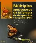 M�ltiples aplicaciones de la Terapia de Aceptaci�n y Compromiso (ACT).