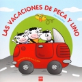 Las vacaciones de Peca y Lino