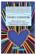Vivir y convivir. Orientaciones para familias de ni�os y ni�as con cardiopat�a cong�nita
