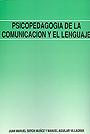 Psicopedagog�a de la comunicaci�n y el lenguaje.