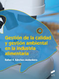 Gesti�n de la calidad y gesti�n ambiental en la industria alimentaria
