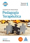 Pedagog�a terape�tica. Temario volumen 1. Cuerpo de maestros.