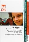 BECOLEANDO VI. Programa de desarrollo de los procesos cognitivos intervinientes en el lenguaje, para la mejora de las competencias oral y lecto-escritora.