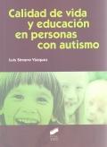 Calidad de vida y educaci�n en personas con autismo