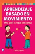 Aprendizaje basado en movimiento. Para ni�os de todas habilidades